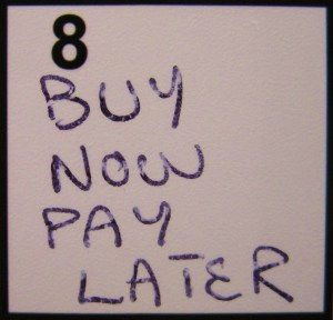 """""""Buy Now Pay Later"""" from Kelly Pettit's """"FUEL"""""""