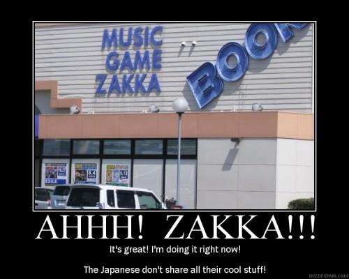 Zakka: it's the best!
